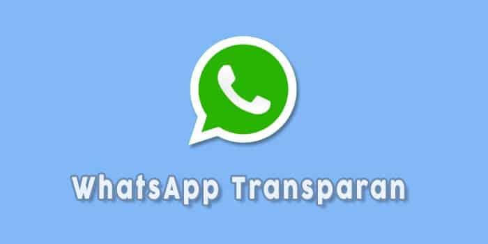 Download-WhatsApp-APK-Mod-Transaparan