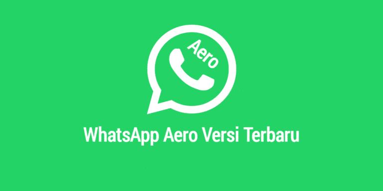 Download-Aplikasi-WhatsApp-Aero-Terbaru-Anti-Banned